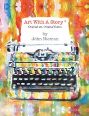 ART WITH A STORY 2 ebook by John Nieman