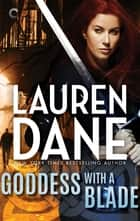 Goddess with a Blade ebook by
