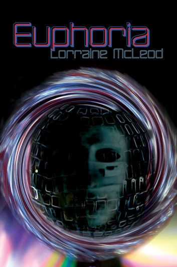 Euphoria ebook by Lorraine McLeod
