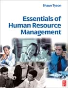 Essentials of Human Resource Management ebook by Shaun Tyson