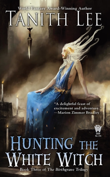 Hunting the White Witch ekitaplar by Tanith Lee