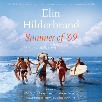 Summer of '69 audiobook by Elin Hilderbrand