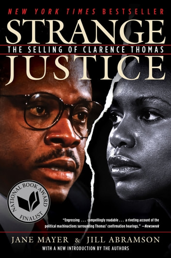 Strange Justice - The Selling of Clarence Thomas ebook by Jane Mayer,Jill Abramson