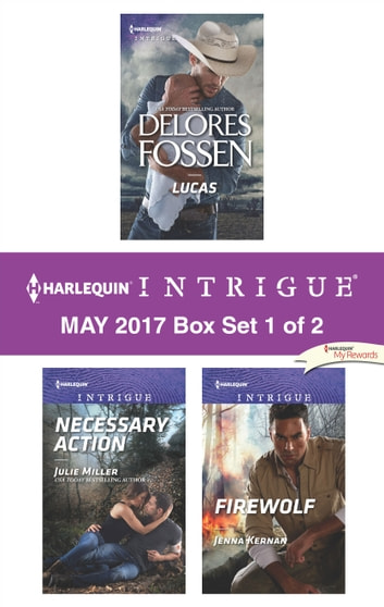 Harlequin Intrigue May 2017 - Box Set 1 of 2 - An Anthology eBook by Delores Fossen,Julie Miller,Jenna Kernan