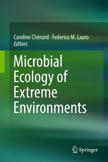 Microbial Ecology of Extreme Environments ebook by