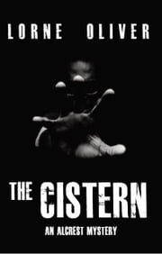 The Cistern ebook by Lorne Oliver