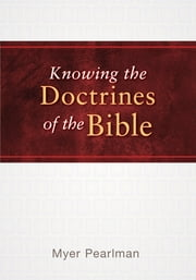 Knowing the Doctrines of the Bible ebook by Kobo.Web.Store.Products.Fields.ContributorFieldViewModel