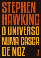 Kobo ebooks ereaders and reading apps o universo numa casca de noz ebook by stephen hawking fandeluxe Image collections