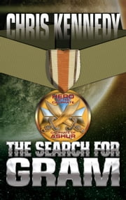The Search for Gram - Codex Regius, #1 ebook by Chris Kennedy
