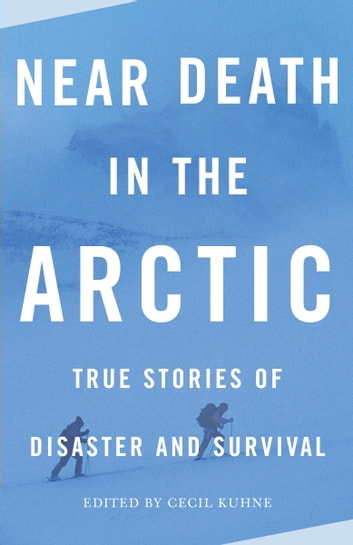 Near Death in the Arctic ebook by