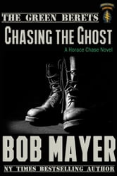 Chasing the Ghost - The Green Berets ebook by Bob Mayer