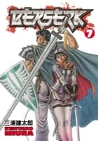 Berserk Volume 7 ebook by Kentaro Miura