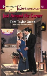 Just Around The Corner ebook by Tara Taylor Quinn