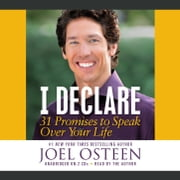 I Declare - 31 Promises to Speak Over Your Life audiobook by Joel Osteen
