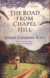 The Road From Chapel Hill ebook by Joanna Catherine Scott