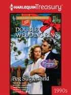 Double Wedding Ring ebook by Peg Sutherland