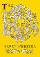 The Lava in My Bones ebook by