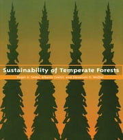 Sustainability of Temperate Forests ebook by Roger A. Sedjo,Alberto Goetzl,Stevenson O. Moffat