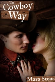 The Cowboy Way ebook by Mara Stone