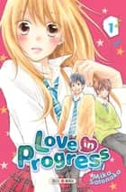 Love in progress T01 ebook by Mika Satonaka