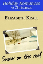 Snow on the Roof ebook by Elizabeth Krall