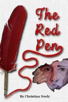The Red Pen ebook by Christina Neely