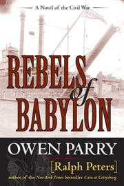 Rebels of Babylon ebook by Owen Parry, Ralph Peters
