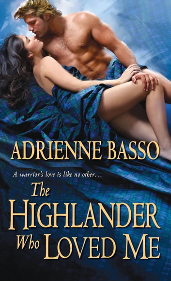 The Highlander Who Loved Me ekitaplar by Adrienne Basso