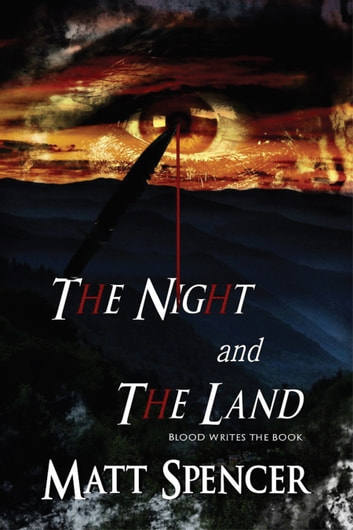 The Night and the Land ebook by Matt Spencer