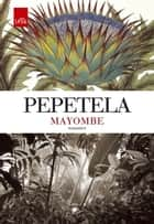 Mayombe ebook by Pepetela