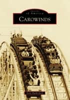 Carowinds ebook by Scott Rutherford