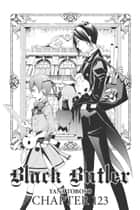 Black Butler, Chapter 123 ebook by Yana Toboso
