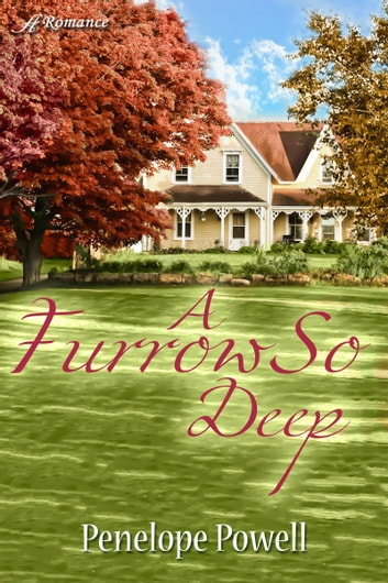A Furrow So Deep ebook by Penelope Powell