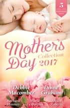 Mother's Day Collection 2017 - 5 Book Box Set ebook by