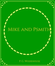 Mike and Psmith ebook by P. G. Wodehouse