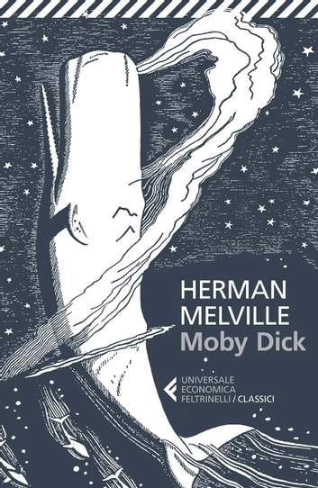 Moby Dick ebook by Herman Melville,Alessandro Ceni