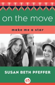 On the Move ebook by Susan Beth Pfeffer