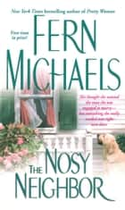 The Nosy Neighbor ebook by Fern Michaels