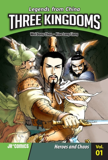 Three Kingdoms Volume 01 - Heroes and Chaos ebook by Wei Dong Chen