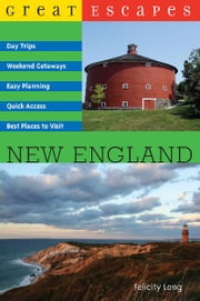 Great Escapes: New England ebook by Felicity Long