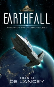 Earthfall - Predator Space Chronicles V ebook by Craig DeLancey