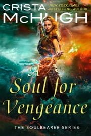 A Soul For Vengeance ebook by Crista McHugh