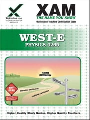 West-E Physics 0265 ebook by Wynne, Sharon