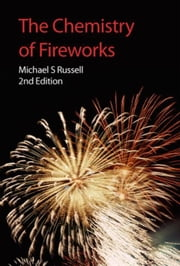 The Chemistry of Fireworks ebook by Russell, Michael S