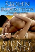 Stolen Redemption ebook by Sidney Bristol