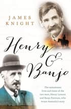 Henry and Banjo ebook by James Knight