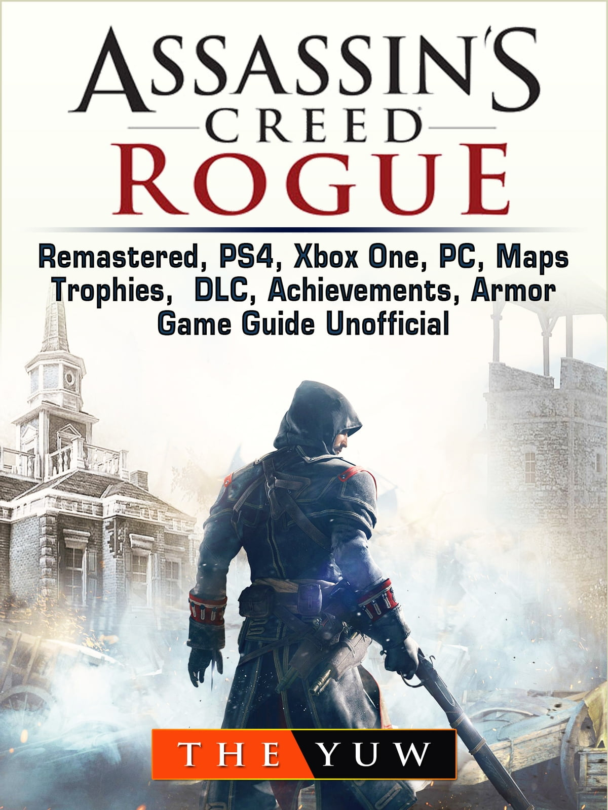 Assassins Creed Rogue Remastered Ps4 Xbox One Pc Maps