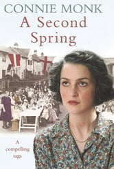 A Second Spring ebook by Connie Monk