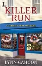 Killer Run ebook by Lynn Cahoon
