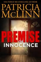 Premise of Innocence ebook by Patricia McLinn